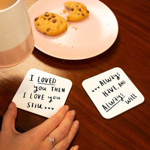 'Loved You Then, Love You Still' Coaster Set