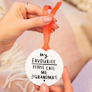 'My Favourite People Call Me Grandma / Granny / Nanny' Keepsake