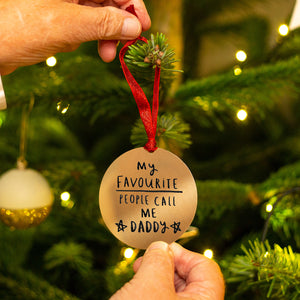 'My Favourite People Call Me Daddy' Decoration