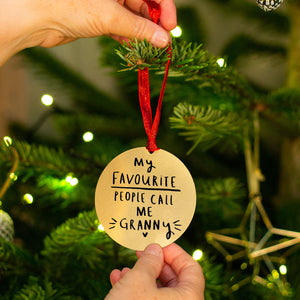 'My Favourite People Call Me Grandma' Decoration