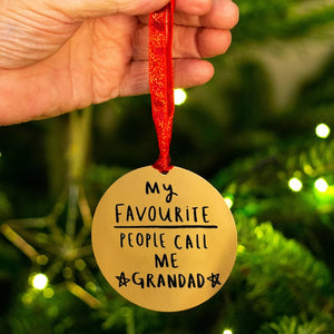 'My Favourite People Call Me Grandad' Decoration