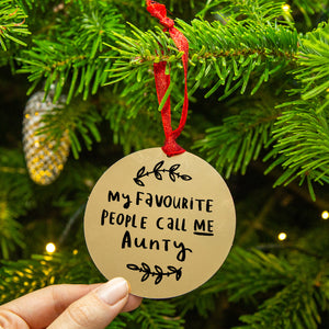 My Favourite People Call Me Aunty Christmas Tree Decoration