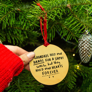 'Grandads Hold Our Hands For A Short While, But Hold Our Hearts Forever' Remembrance Christmas Tree Decoration