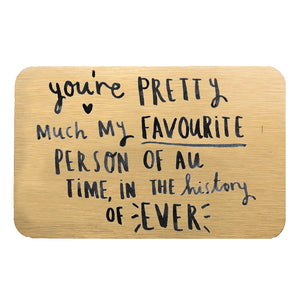 'You're Pretty Much My Favourite Person' Wallet Card