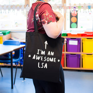 I Am An Awesome Lsa Learning Support Assistant Tote Bag