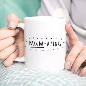 'Mum Azing' Amazing Mum Mother's Day Mug