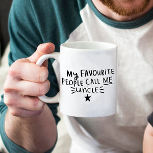 'My Favourite People Call Me Uncle' Mug