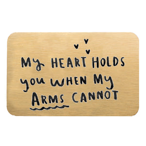 'My Heart Holds You When My Arms Can't' Wallet Card