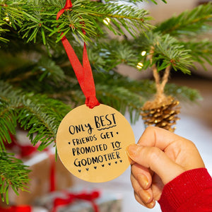 'Best Friends Get Promoted To Godmother' Decoration