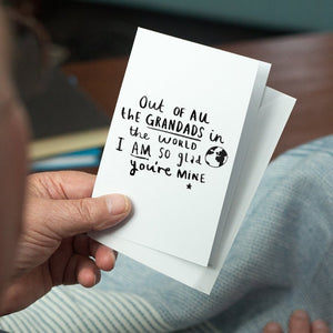 'Grandad I Am So Glad You're Mine' Greetings Card