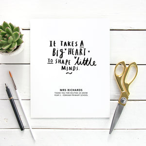 Personalised 'It Takes A big Heart' Teacher Print