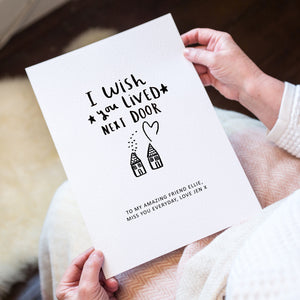 Personalised 'I Wish You Lived Next Door' Artwork Print