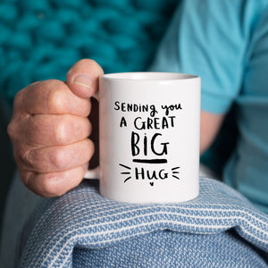 'Sending You A Great Big Hug' Mug