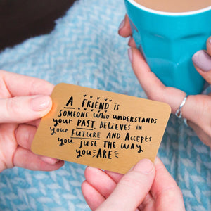 'A Friend Is A Someone Who' Friendship Wallet Card