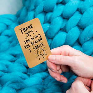 'Thank You For Being The Reason I Smile' Wallet Card