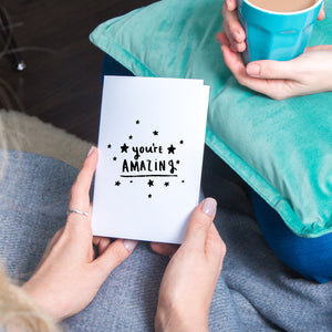 'You're Amazing' Greeting Card