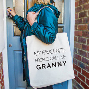 Granny Tote Bag 'My Favourite People call me Granny'