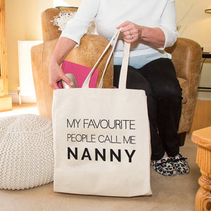 Nanny Tote Bag 'My Favourite People call me Nanny'