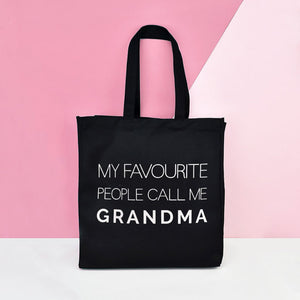 Grandma Tote Bag 'My Favourite People call me Grandma'
