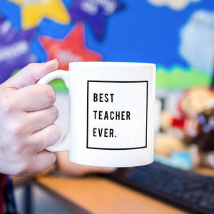 Thank You Teacher 'Best Teacher Ever' Mug