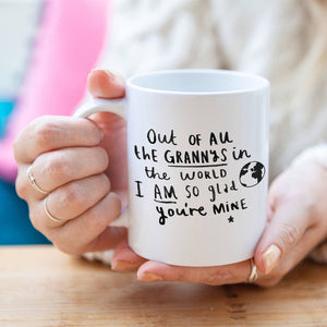 'Grandma I Am So Glad You're Mine' Mug