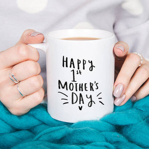 Happy First Mother's Day New Mum Mug