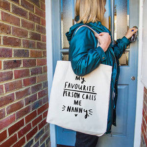 'My Favourite People Call Me Nanny' Tote Bag