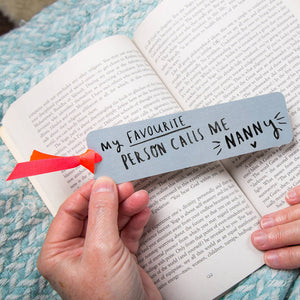 'My Favourite People Call Me Nanny' Bookmark
