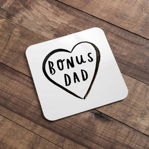 Step Dad 'Bonus Dad' Coaster