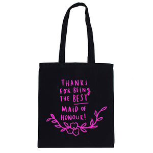 Thank You For Being My Maid Of Honour Tote Bag