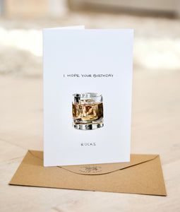 I Hope Your Birthday Rocks - Whiskey / Rum / Bourbon birthday card