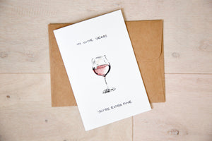 In Wine Years, You're Extra Fine - Red Wine Birthday Card