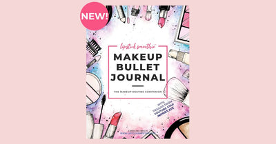 THE MAKEUP BULLET JOURNAL IS HERE!