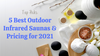 Top Picks: 5 Best Outdoor Infrared Saunas & Pricing for 2021
