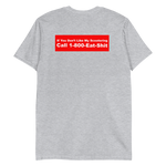 grey if you don't like my scootering call 1-800-eat-shit shirt