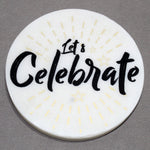 "White Marble Screened Coasters "" CELEBRATE"" 4 pc set"
