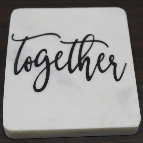 "White Marble screened coaster - ""TOGETHER"" 4 pc set"
