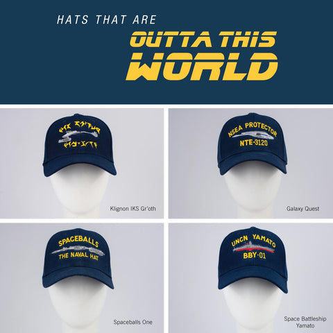 Galaxy Quest, Klingon, Spaceballs, and Space Battleship Yamato hats!