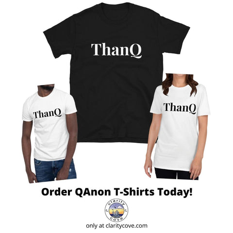 qanon thankq tshirt collection at clarity cove (opens new window)