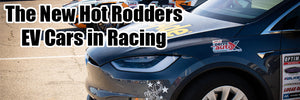 The New Hot Rodders – EV Cars in Racing by Garbage Online