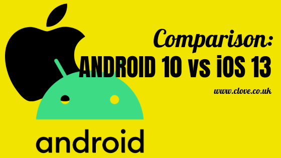 Comparison: iOS13 vs Android 10