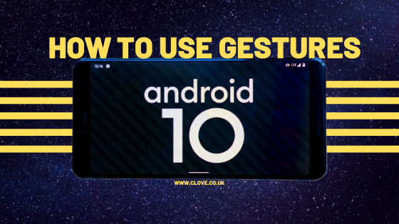 Android 10: How to Use Gestures