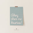 A'hoy there me' hearties! Quote Print | Kids Scandi Nursery Decor | Blue