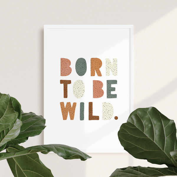 Born to be Wild Nursery Print | Dotty Watermelon