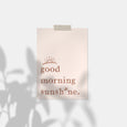 Good Morning Sunshine Quote | Pink Version
