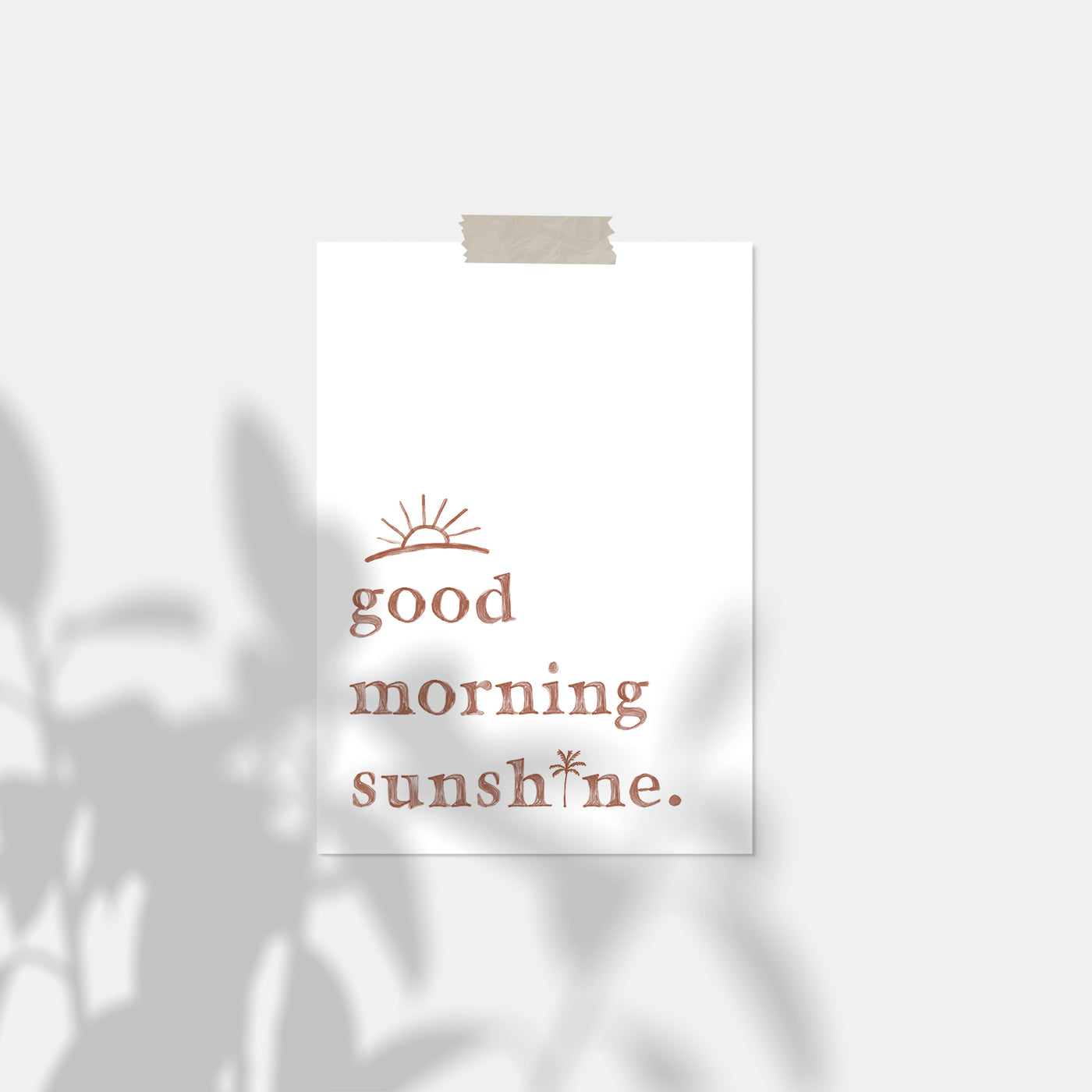 Good Morning Sunshine Quote | White Version