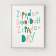 Zipadee Doo-Dah Zipadee Day Quote | Nursery Art | Jungle Colours - Pretty in Print Art