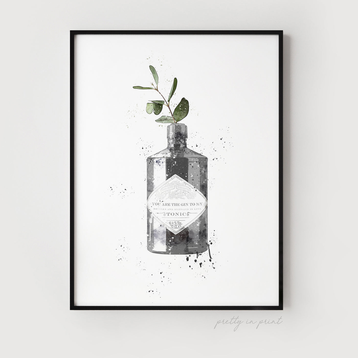 You Are The Gin To My Tonic | Gin Wall Art