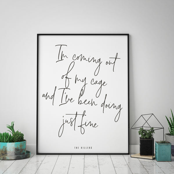 The Killers Quote Print | I'm coming out of my cage | Typography - Pretty in Print Art