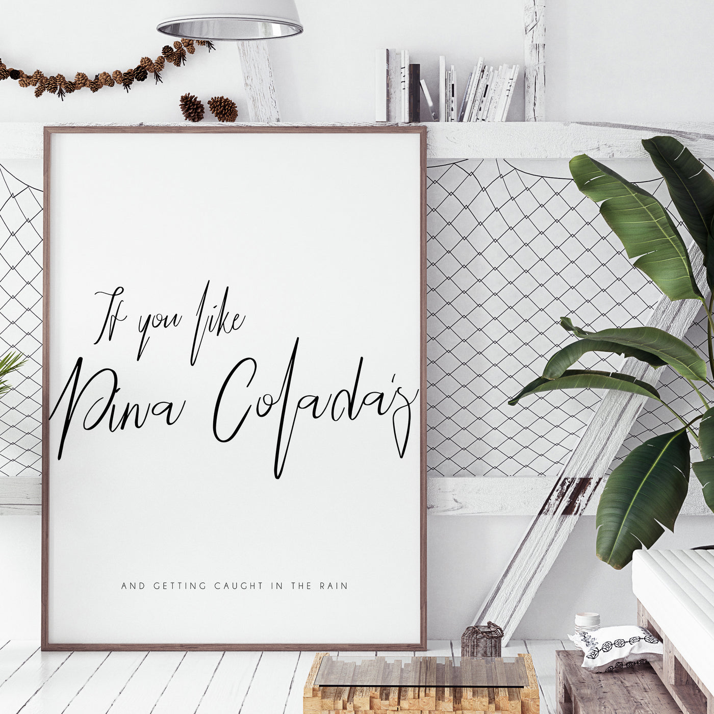 If You Like Pina Colada Quote | Lyrics Print - Pretty in Print Art